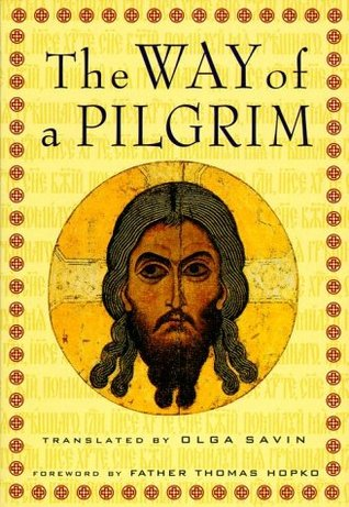 The Way of a Pilgrim by Anonymous