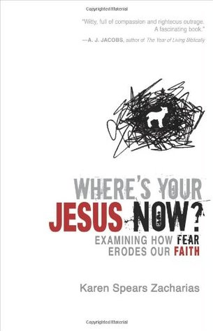Where's Your Jesus Now? by Karen Spears Zacharias