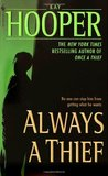 Always a Thief (Men of Mysteries Past, #6)