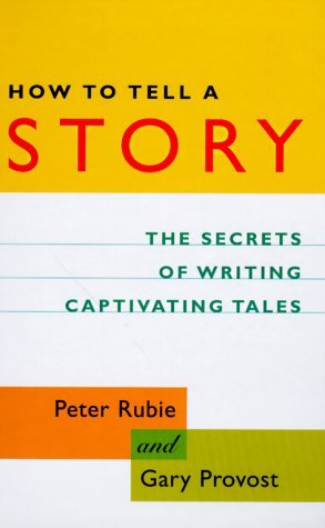 How to Tell a Story by Peter Rubie