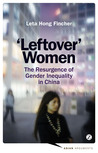 Leftover Women by Leta Hong Fincher