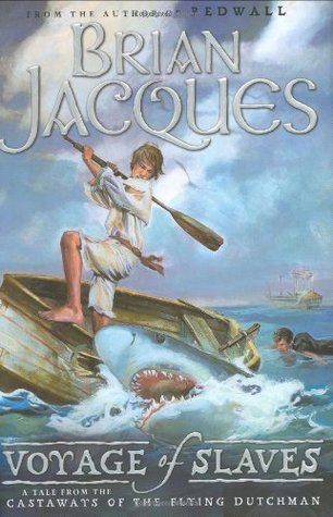 Voyage of Slaves by Brian Jacques