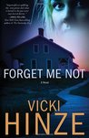 Forget Me Not (Crossroads Crisis Center, #1)