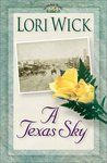 A Texas Sky (Yellow Rose Trilogy #2)