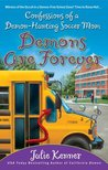 Demons Are Forever: Confessions of a Demon-Hunting Soccer Mom (Kate Connor - Demon Hunter, #3)