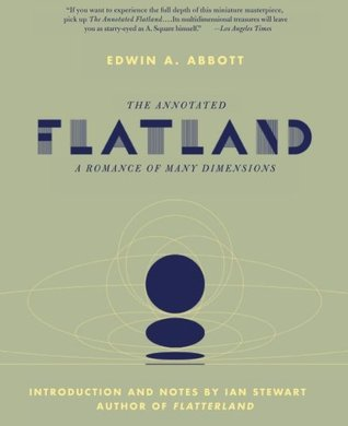 The Annotated Flatland by Edwin A. Abbott