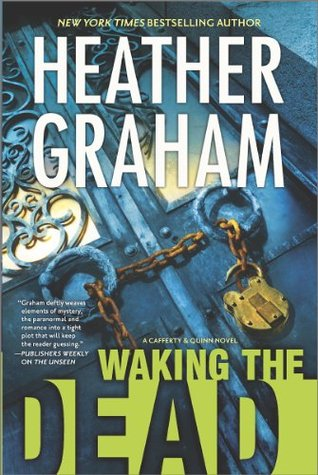 Waking the Dead (Cafferty and Quinn) - Heather Graham