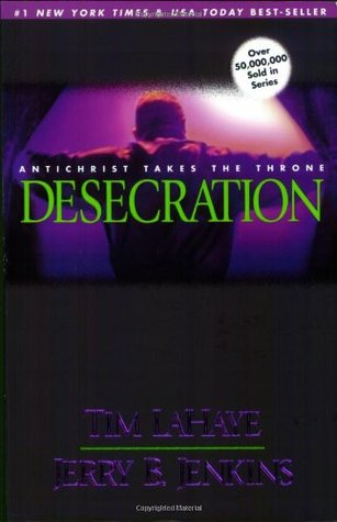 Desecration by Tim LaHaye