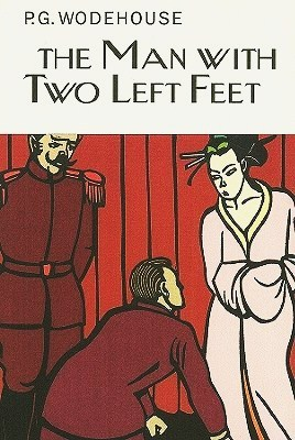 The Man With Two Left Feet by P.G. Wodehouse