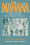 Manana: Christian Theology from a Hispanic Perspective