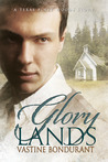 Glory Lands by Vastine Bondurant