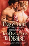 Too Dangerous to Desire (Lords of Midnight, #3)