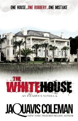 The White House by JaQuavis Coleman
