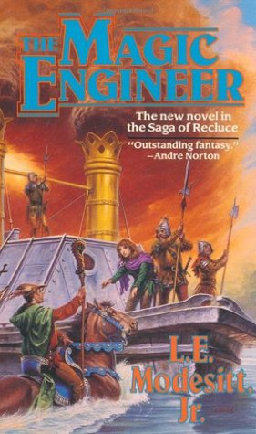 The Magic Engineer by L.E. Modesitt Jr.