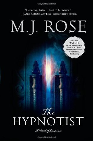 The Hypnotist by M.J. Rose