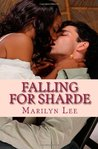 Falling For Sharde (Taking Chances, #1)