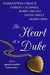 The Heart of a Duke by Samantha Grace