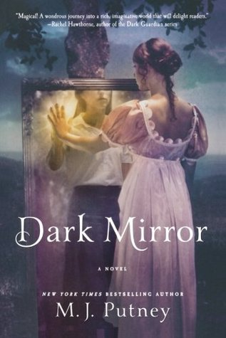 Dark Mirror by M.J. Putney