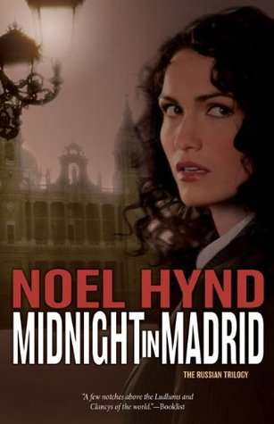 Midnight in Madrid by Noel Hynd