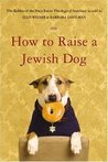 How to Raise a Jewish Dog Publisher: Little, Brown and Company
