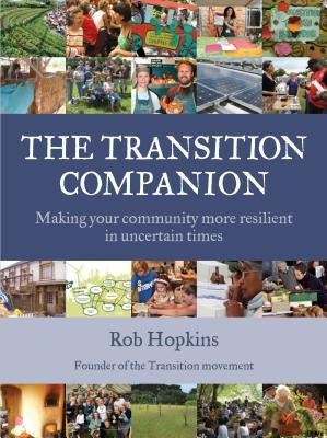 The Transition Companion by Rob Hopkins