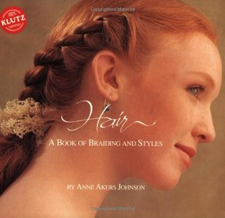 Hair by Anne Akers Johnson