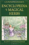 Cunningham's Encyclopedia of Magical Herbs (Llewellyn's Sourc... by Scott Cunningham