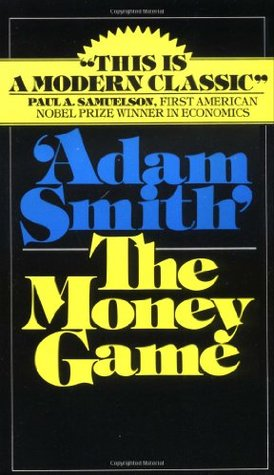 The Money Game by George Jerome Waldo Goodman