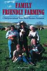 Family Friendly Farming by Joel Salatin