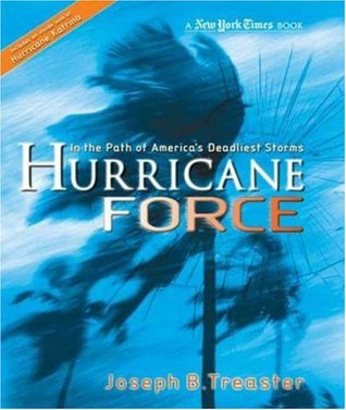 Hurricane Force by Joseph B. Treaster