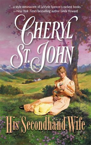 His Secondhand Wife (The Copper Creek Brides, #2)