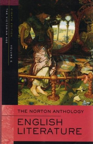 The Norton Anthology of English Literature, Vol. E by M.H. Abrams