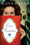 Love Remains (Matchmakers, #1)
