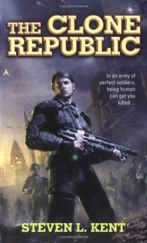 The Clone Republic by Steven L. Kent
