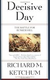Decisive Day by Richard M. Ketchum