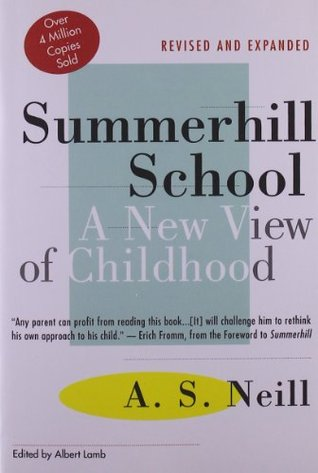 Summerhill School: A New View of Childhood