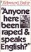 Anyone here been raped & speaks English?