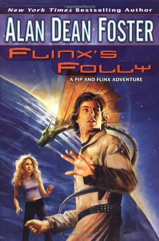 Flinx's Folly (Pip & Flinx Adventures, #7)
