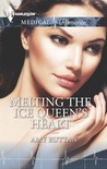 Melting the Ice Queen's Heart