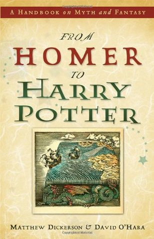 From Homer to Harry Potter by Matthew Dickerson