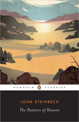 The Pastures of Heaven by John Steinbeck