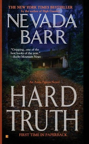 Hard Truth by Nevada Barr