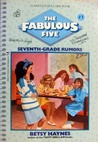 Seventh Grade Rumors (Fabulous Five, #1)