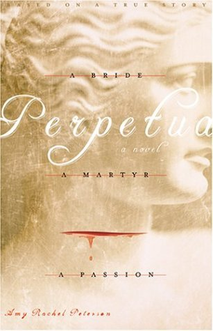Perpetua by Amy Rachel Peterson
