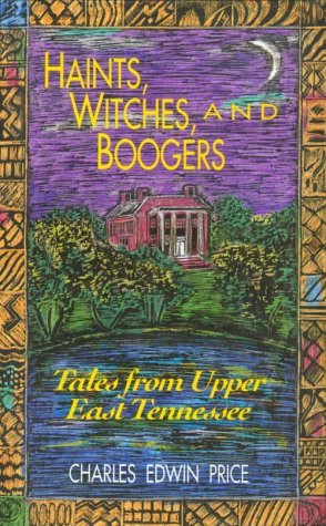 Haints, Witches, and Boogers by Charles Edwin Price