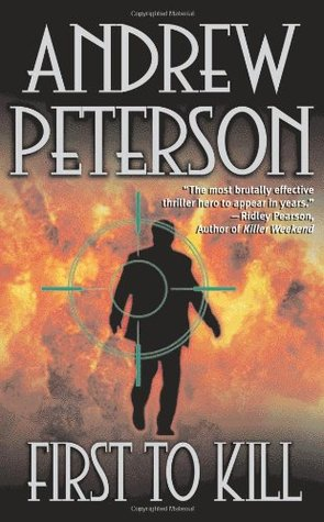 First to Kill (Nathan McBride) - Andrew Peterson