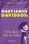 You and I, Me and You (Cadence Jones, #3)