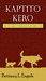 Kaptito Kero (Warriors of the Kero, #1)