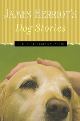 James Herriot's Dog Stories by James Herriot