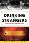 Drinking with Strangers (Enhanced Edition): Music Lessons from a Teenage Bullet Belt